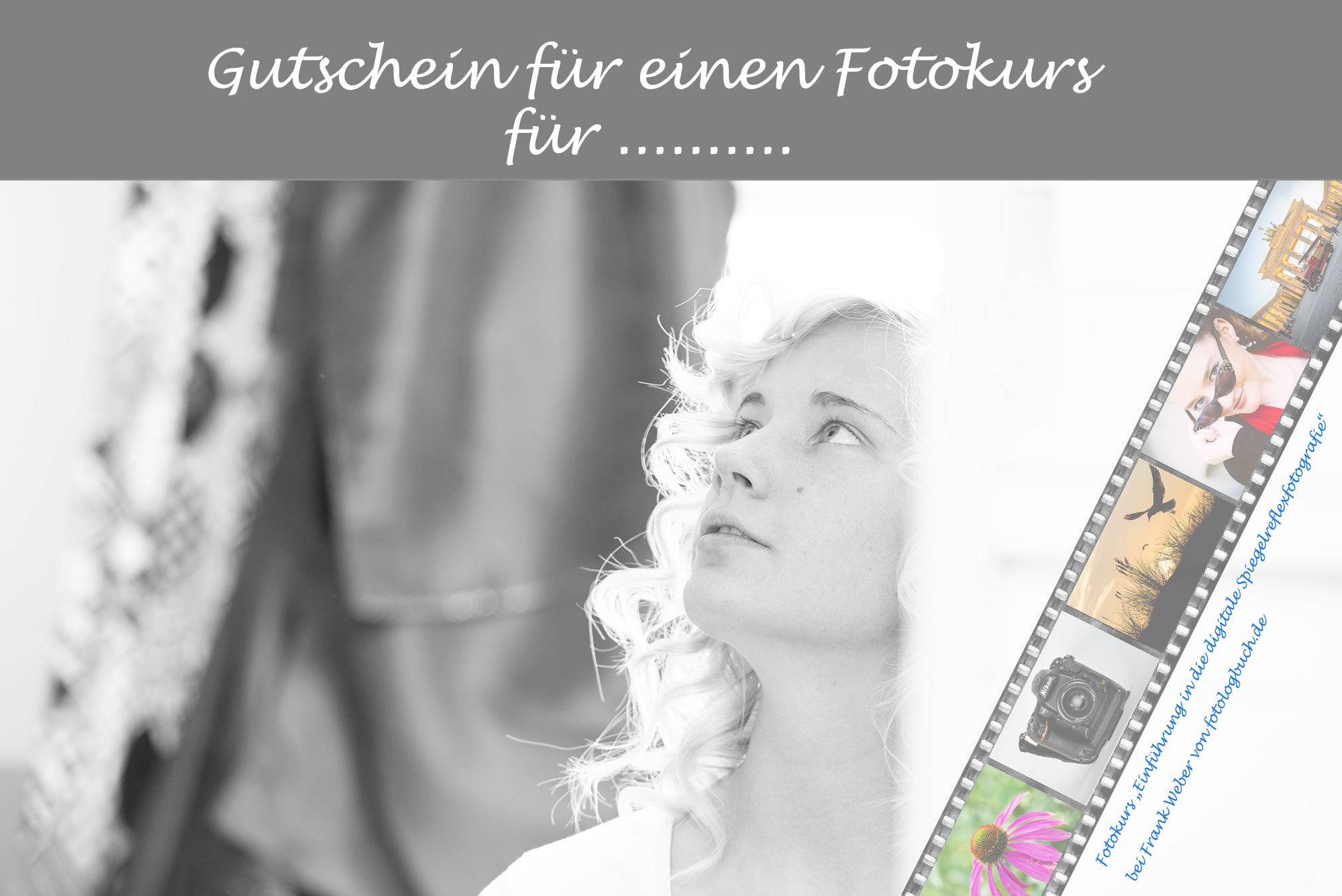 Mein neuer Fotokurs Gutschein für die Fotokurse in Berlin, (Foto copyright - Frank Weber - Berlin - fotologbuch.de)