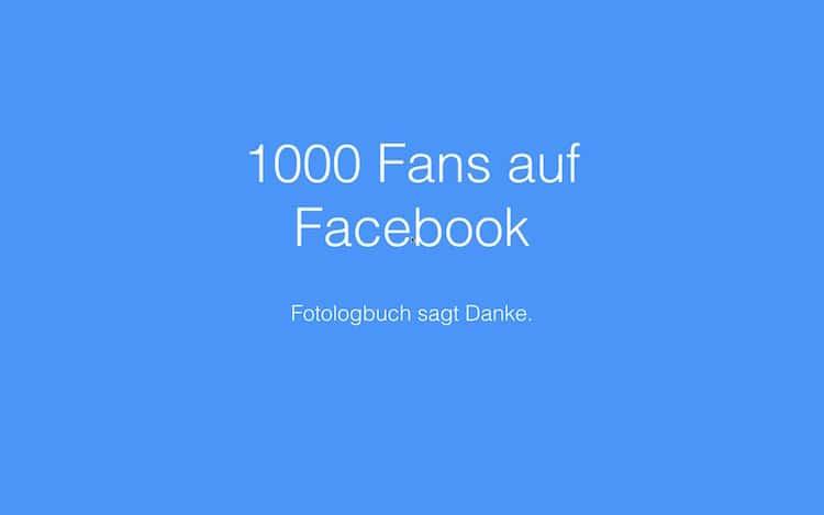 Fotologbuch sagt Danke für 1000 Fans auf Facebook, (Foto copyright - Frank Weber - Berlin - fotologbuch.de)