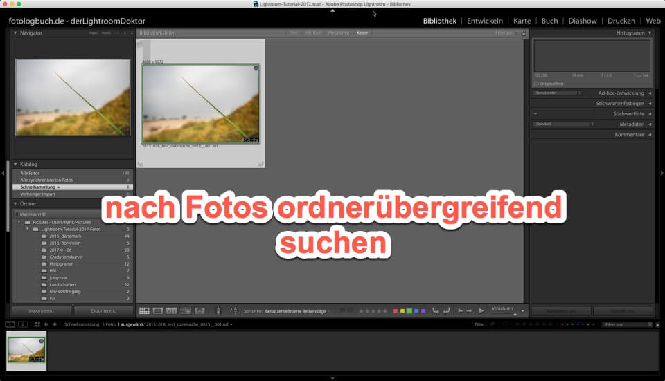 Lightroom - Quicktipp - Wie suche ich nach Fotos über den Dateinamen., (Foto copyright - Frank Weber - Berlin - fotologbuch.de)
