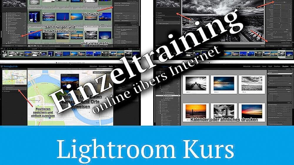 Neu – Lightroom Kurs als Einzelkurs über das Internet per TeamViewer
