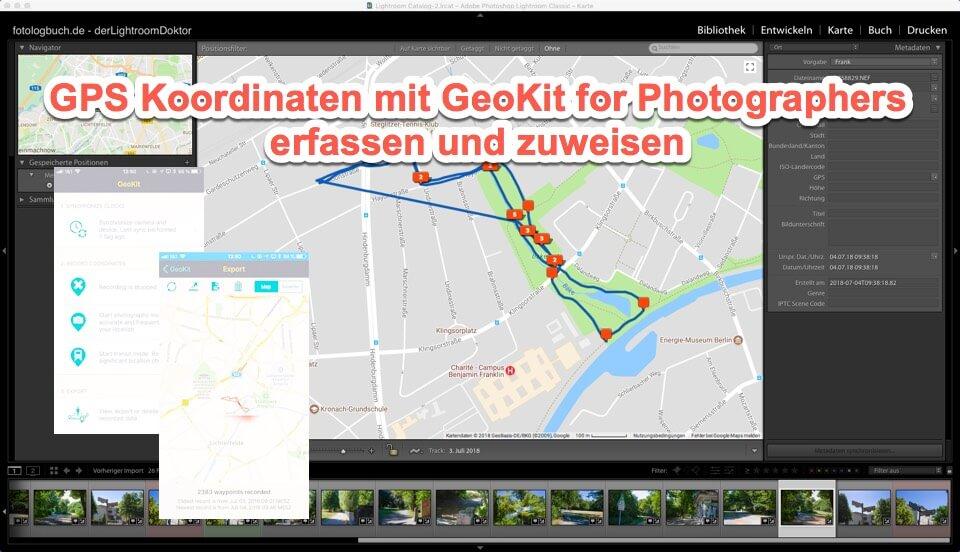 Lightroom Tutorial – GPS Koordinaten mit GeoKit for Photographers erfassen und zuweisen