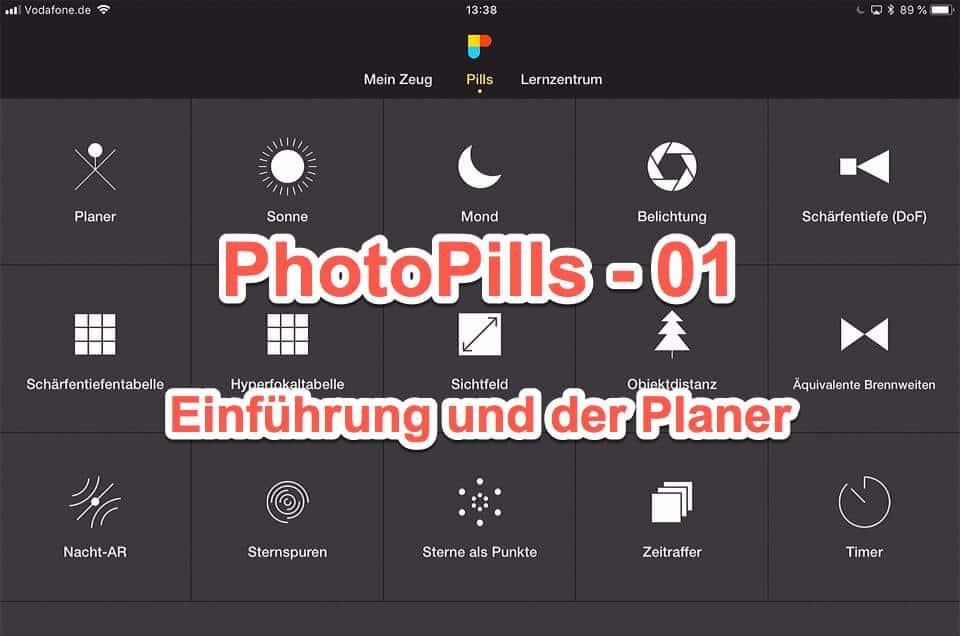 Die Foto App PhotoPills – Ein erster Blick