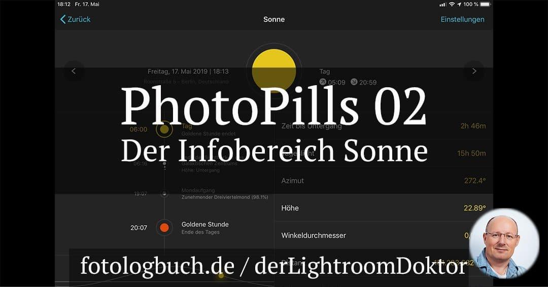 Die Foto App PhotoPills Video 02 – Der Bereich Sonne