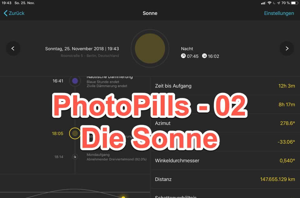 Die Foto App PhotoPills Video 02 – Der Bereich Sonne