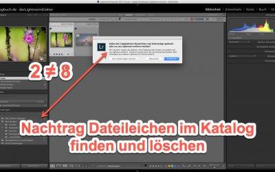 Lightroom Expertentipp - Nachtrag Dateileichen im Katalog finden und löschen, (Foto copyright - Frank Weber - Berlin - fotologbuch.de)