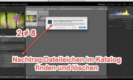 Lightroom Expertentipp – Nachtrag Dateileichen im Katalog finden und löschen