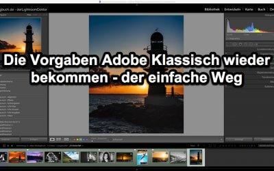 Lightroom Quicktipp - Die Vorgaben Adobe Klassisch wieder bekommen - der einfache Weg, (Foto copyright - Frank Weber - Berlin - fotologbuch.de)