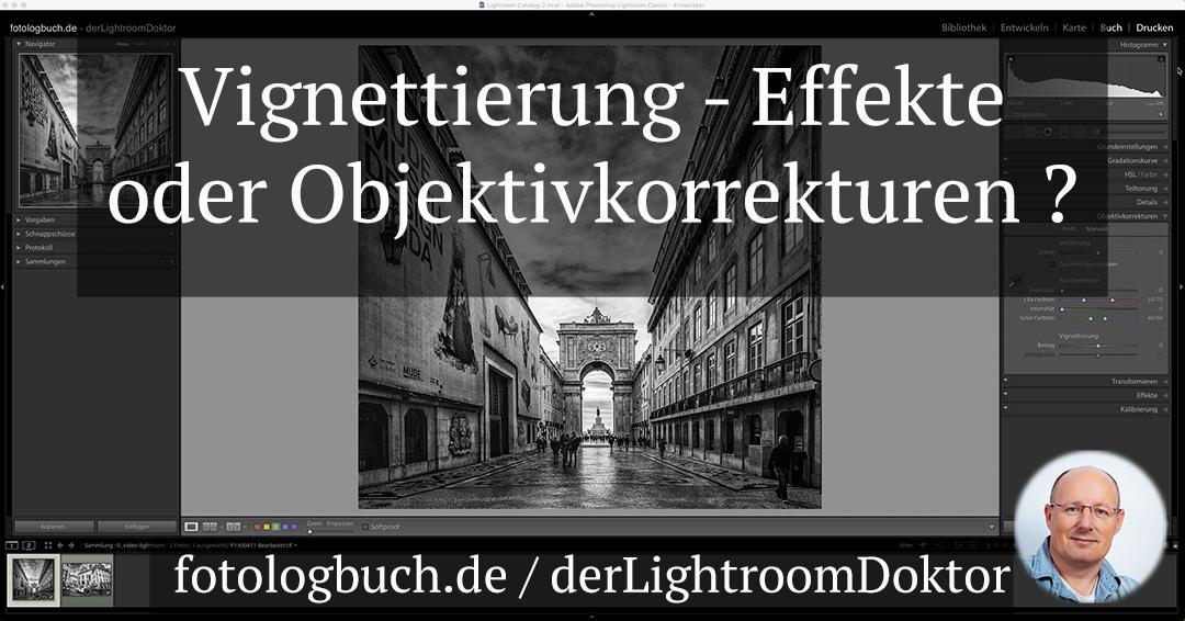 Lightroom Expertentipp - Vignettierung - Objektivkorrekturen oder Effekte?, (Foto copyright - Frank Weber - Berlin - fotologbuch.de)