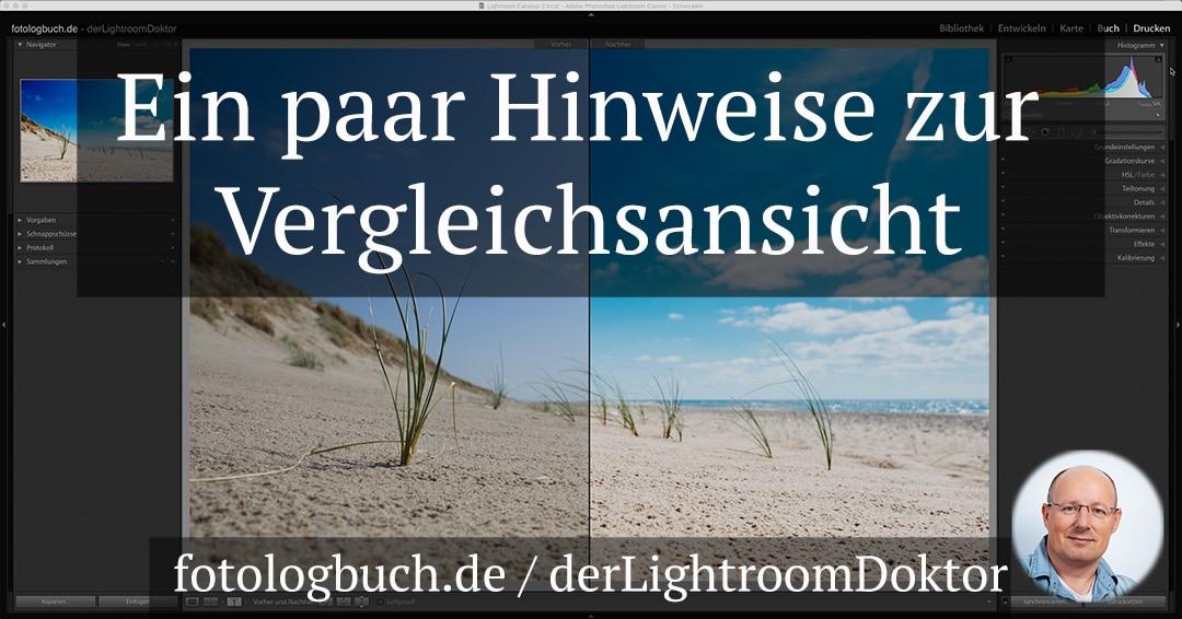 Lightroom Expertentipp - Ein paar Hinweise zur Vergleichsansicht, (Foto copyright - Frank Weber - Berlin - fotologbuch.de)