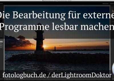 Lightroom Expertentipp – Die Bearbeitung für externe Programme lesbar zur Verfügung stellen