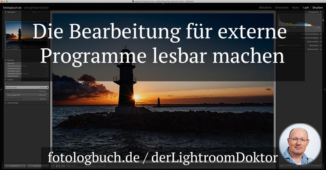 Lightroom Expertentipp - Die Bearbeitung für externe Programme lesbar zur Verfügung stellen, (Foto copyright - Frank Weber - Berlin - fotologbuch.de)k
