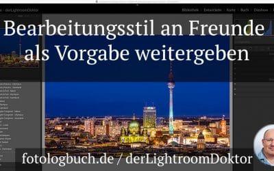 Lightroom Quicktipp - Bearbeitungsstil an Freunde als Vorgabe weitergeben, (Foto copyright - Frank Weber - Berlin - fotologbuch.de)