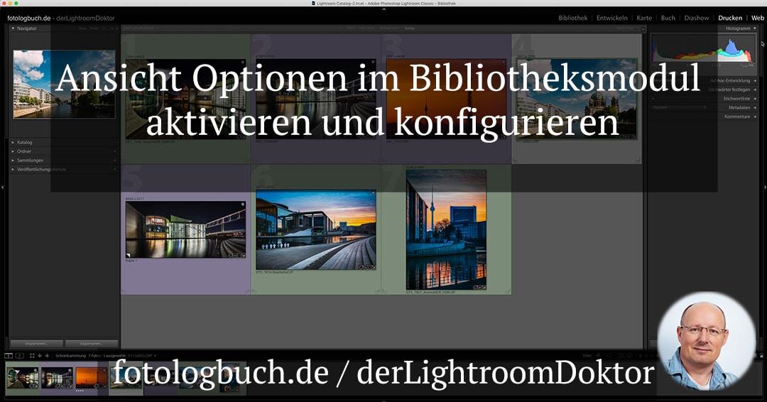 Lightroom Expertentipp – Ansicht Optionen im Bibliotheksmodul aktivieren und konfigurieren