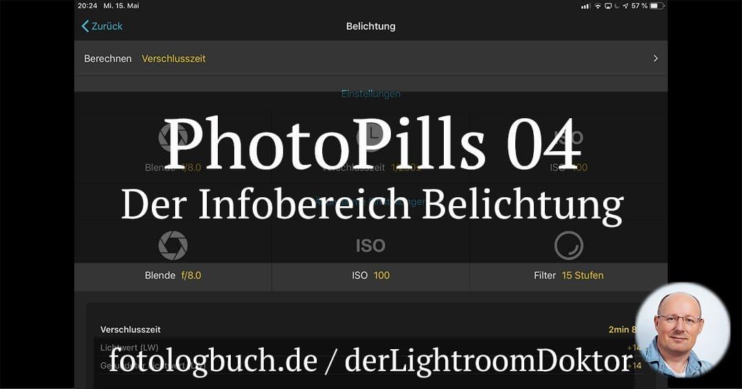 Die Foto App PhotoPills Video 04 – Der Bereich Belichtung