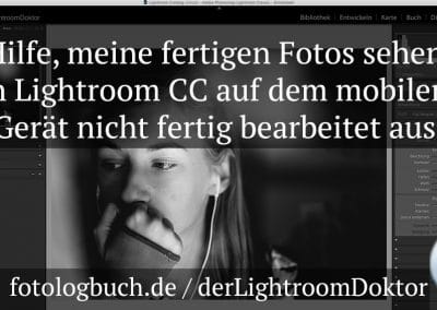 Lightroom Quicktipp – Problem Fotoansicht Lightroom CC mobile Geräte