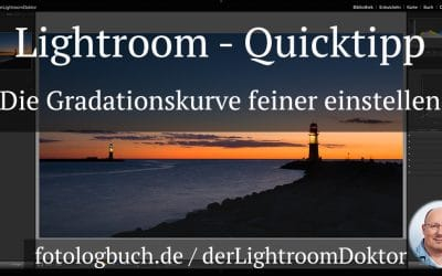 Lightroom Quicktipp - Die Gradationskurve feiner einstellen
