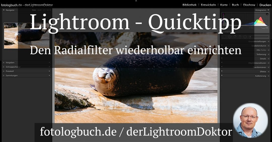 Lightroom Quicktipp – Den Radialfilter wiederholbar einrichten