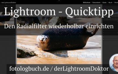 Lightroom Quicktipp - Den Radialfilter wiederholbar einrichten, (Foto copyright - Frank Weber - Berlin - fotologbuch.de)