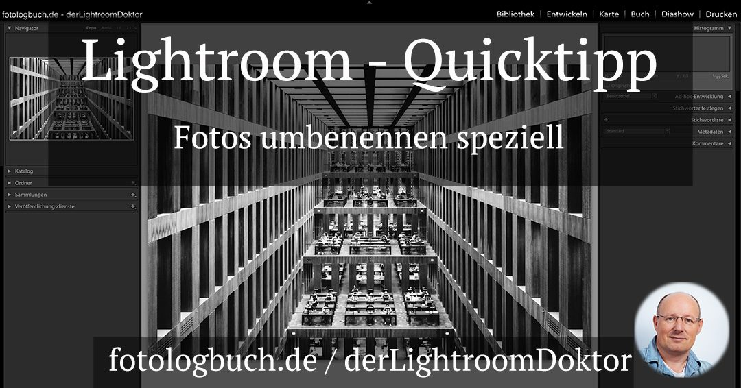 Lightroom Quicktipp – Fotos umbenennen speziell