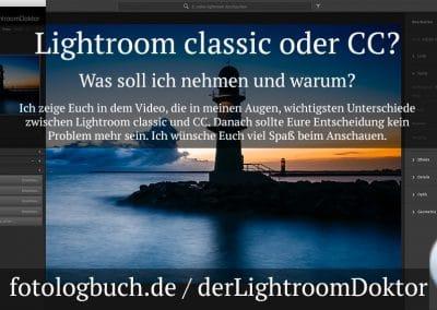 Lightroom classic oder CC? – Was soll ich nehmen und warum?