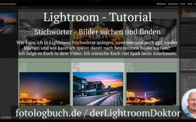 Lightroom - Tutorial - Stichwörter - Bilder suchen und finden, (Foto copyright - Frank Weber - Berlin - fotologbuch.de)