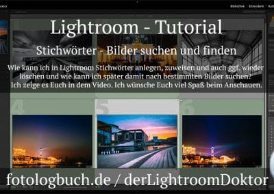 Lightroom – Tutorial – Stichwörter – Bilder suchen und finden