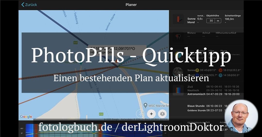 PhotoPills Quicktipp – Einen bestehenden Plan aktualisieren