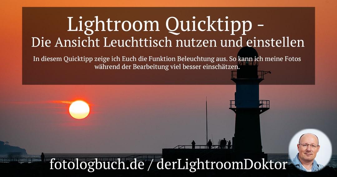Lightroom Expertentipp – Die Ansicht Leuchttisch nutzen und einstellen