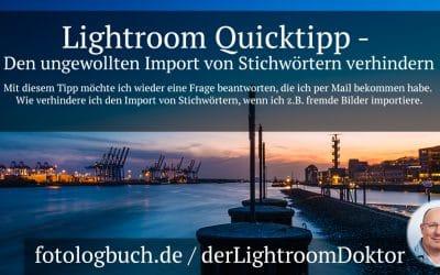 Lightroom Quicktipp - Den ungewollten Import von Stichwörtern verhindern, (Foto copyright - Frank Weber - Berlin - fotologbuch.de)