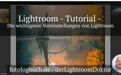 Lightroom Tutorial - Die wichtigsten Voreinstellungen von Lightroom, (Foto copyright - Frank Weber - Berlin - fotologbuch.de)