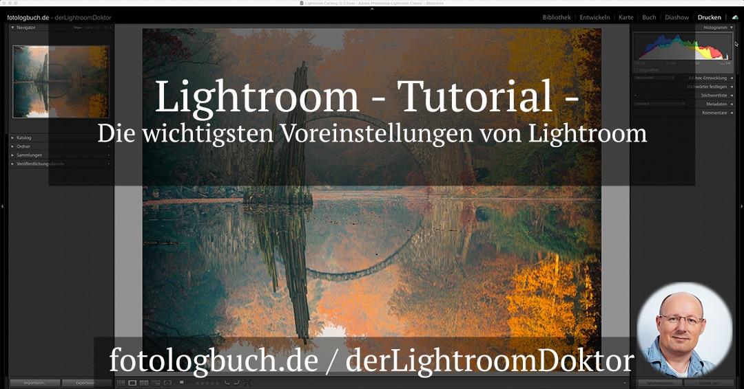 Lightroom Tutorial – Die wichtigsten Voreinstellungen von Lightroom