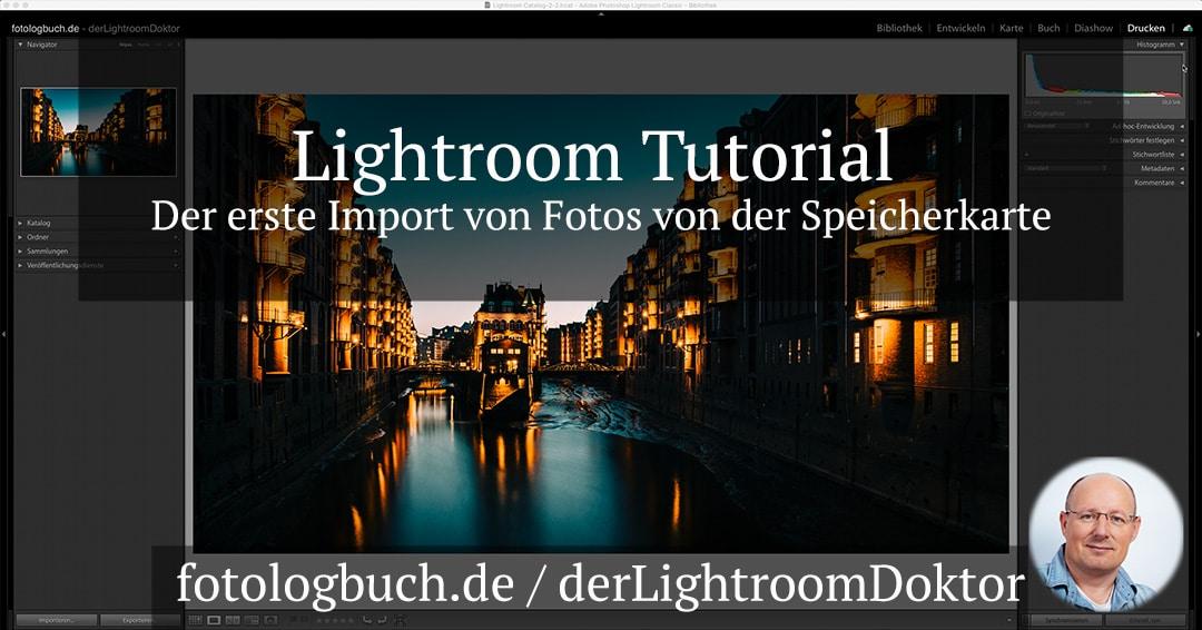Lightroom Tutorial – Der erste Import von Fotos von der Speicherkarte