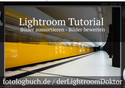 Lightroom Tutorial – Bilder aussortieren – Bilder bewerten