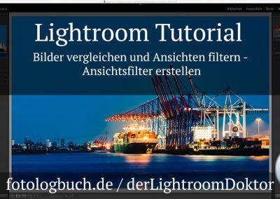 Lightroom Tutorial – Bilder vergleichen und Ansichten filtern – Ansichtsfilter erstellen
