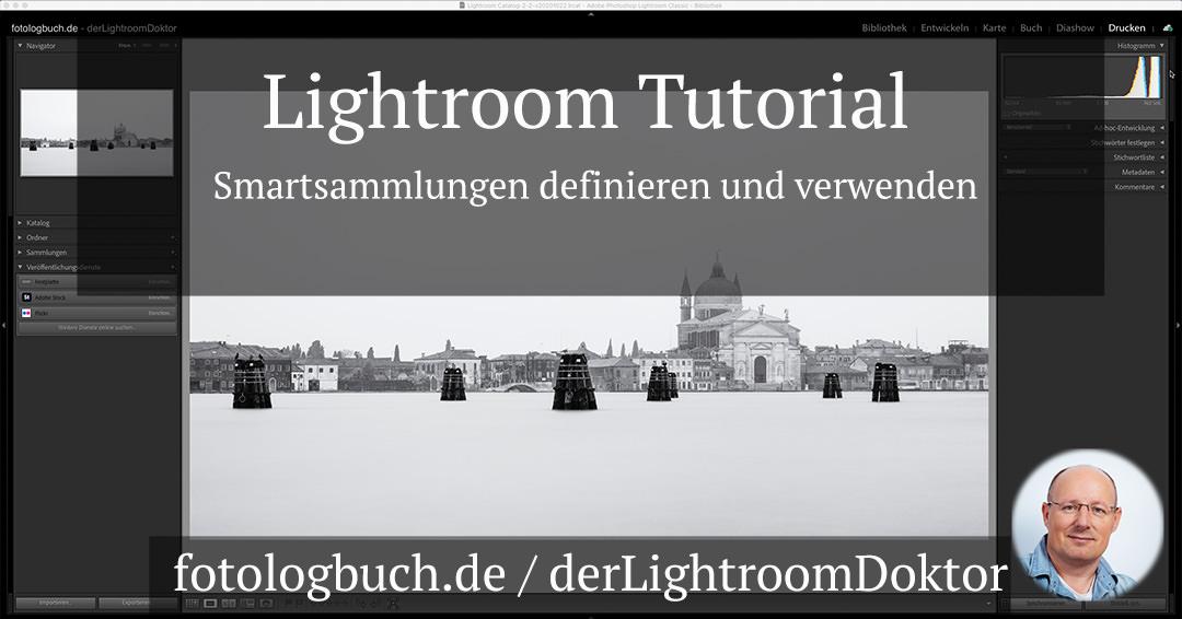 Lightroom Tutorial – Smartsammlungen definieren und verwenden