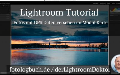 Lightroom Tutorial - Fotos mit GPS Daten versehen im Modul Karte