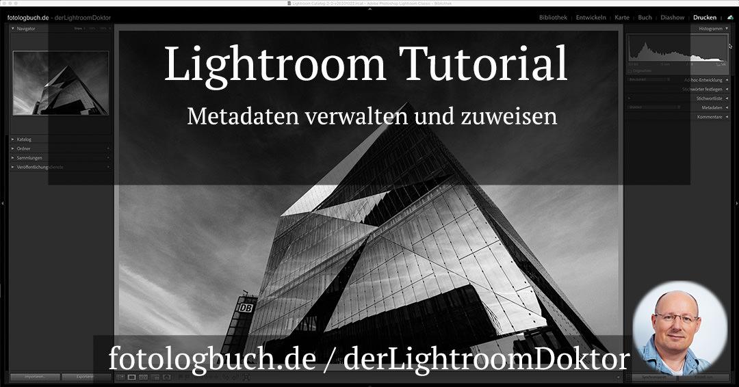 Lightroom Tutorial – Metadaten verwalten und zuweisen