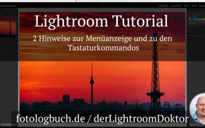 Lightroom Tutorial - 2 Hinweise zur Menüanzeige und zu den Tastaturkommandos