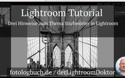 Lightroom Tutorial - Drei Hinweise zum Thema Stichwörter in Lightroom