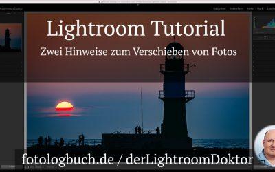 Lightroom Tutorial - Zwei Hinweise zum Verschieben von Fotos
