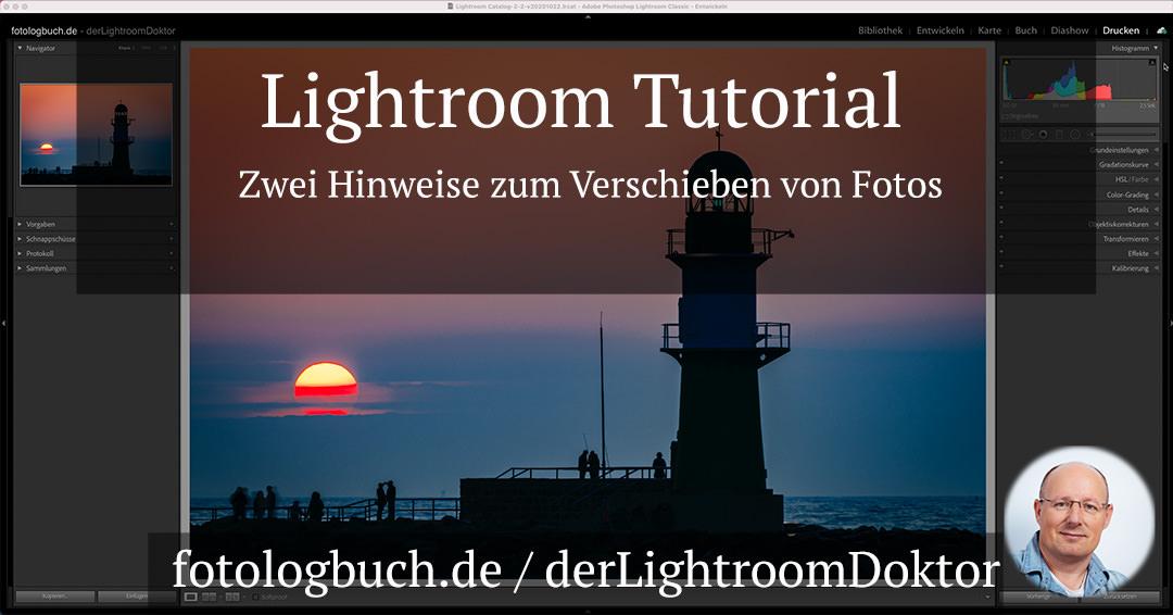 Lightroom Tutorial – Zwei Hinweise zum Verschieben von Fotos