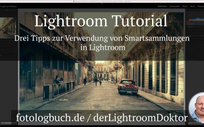 Lightroom Tutorial - Drei Tipps zur Verwendung von Smartsammlungen in Lightroom