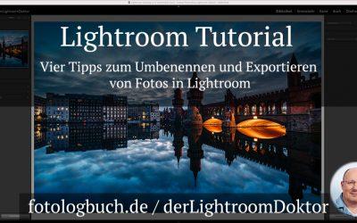 Lightroom Tutorial - Vier Tipps zum Umbenennen und Exportieren von Fotos in Lightroom