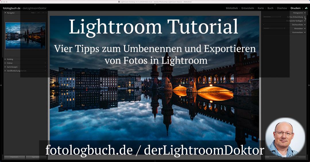 Lightroom Tutorial – Vier Tipps zum Umbenennen und Exportieren von Fotos in Lightroom
