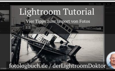 Lightroom Tutorial - Vier Tipps zum Import von Fotos