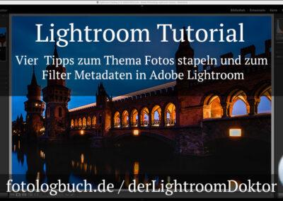 Lightroom Tutorial – Vier Tipps zum Thema Fotos stapeln und zum Filter Metadaten in Adobe Lightroom
