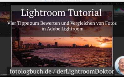 Lightroom Tutorial - Vier Tipps zum Bewerten und Vergleichen von Fotos in Adobe Lightroom