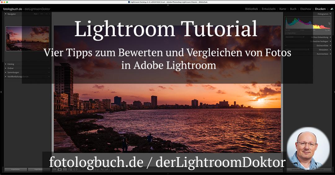 Lightroom Tutorial – Vier Tipps zum Bewerten und Vergleichen von Fotos in Adobe Lightroom