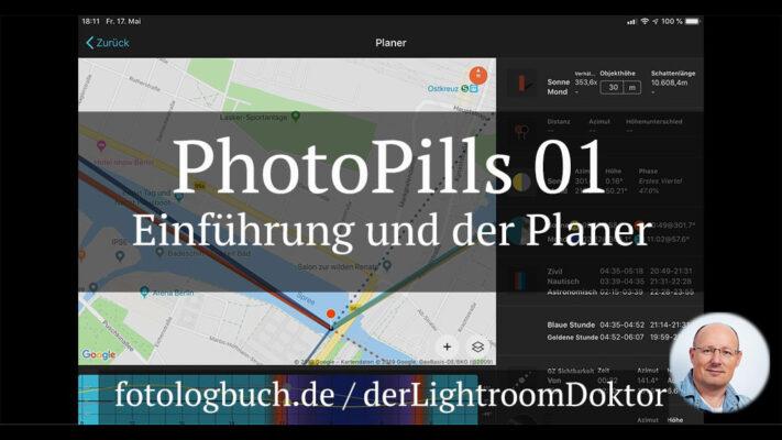 Die Foto App PhotoPills - Tutorial deutsch - Fotologbuch.de