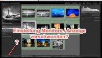 Lightroom Quicktipp – Einstellung Monitore / Anzeige verschwunden?